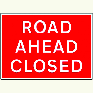 Road Ahead Closed Sign Plate (1050x750mm)